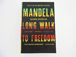 Long Walk to Freedom: An Autobiography of: Mandela, Nelson