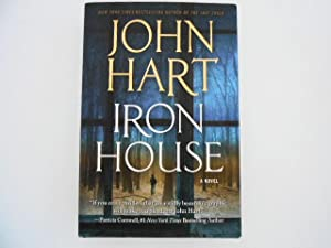Iron House: A Novel (signed): Hart, John