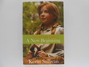 Anne of Green Gables: A New Beginning (signed)