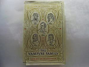 The Vampyre Family: Passion, Envy and the Curse of Byron