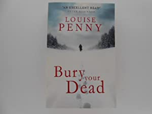 Bury Your Dead: A Chief Inspector Gamache Novel (signed)
