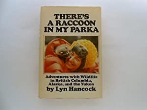 There's a Raccoon in My Parka (signed): Hancock, Lyn