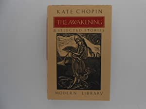 The Awakening & Selected Stories: Chopin, Kate