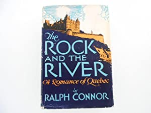 The Rock and the River: a Romance: Connor, Ralph
