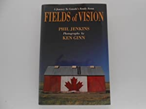 Fields of Vision: A Journey to Canada's Family Farms (signed)