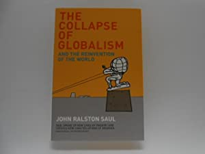 The Collapse of Globalism and the Reinvention of the World (signed)