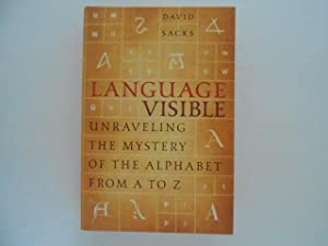 Language Visible: Unraveling the Mystery of the Alphabet from A to Z (signed)
