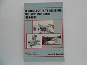 Technology in Transition: The 'Soo' Ship Canal 1889-1985
