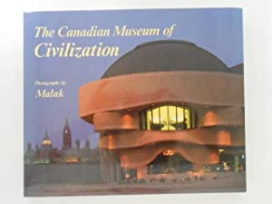 The Canadian Museum of Civilization (signed)