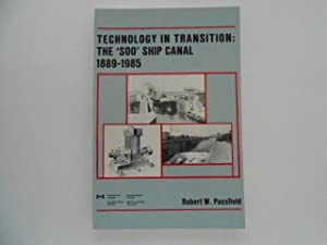 Technology in Transition: The 'Soo' Ship Canal 1889-1985 (signed)