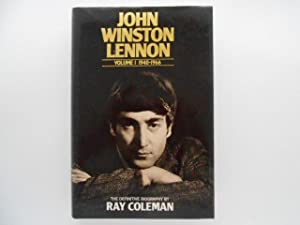 John Winston Lennon Volume 1 1940-1966: The: Coleman, Ray