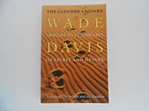 The Clouded Leopard: Travels to Landscapes of Spirit and Desire (signed)