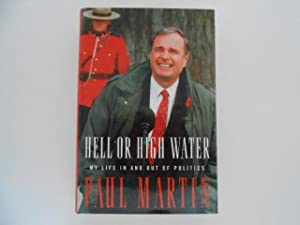 Hell or High Water: My Life in and Out of Politics (signed)
