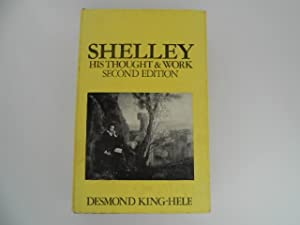 Shelley: His Thought & Work (Second Edition)