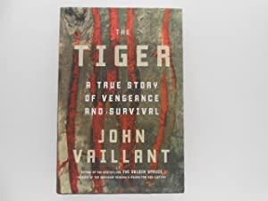 The Tiger: A True Story of Vengeance and Survival (signed)