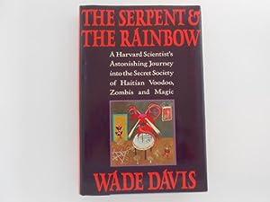 The Serpent and the Rainbow: A Harvard: Davis, Wade