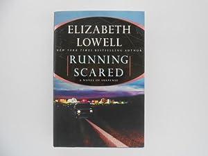 Running Scared: A Novel of Suspense (signed): Lowell, Elizabeth
