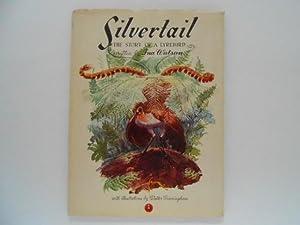Silvertail: The Story of a Lyrebird: Watson, Ina