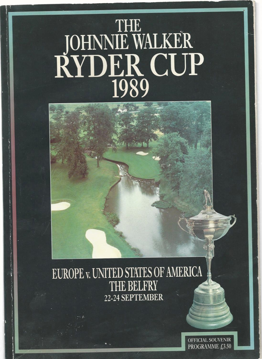 The Ryder Cup 1989. The Belfry 22-24 September. Official Programme (Ryder Cup)