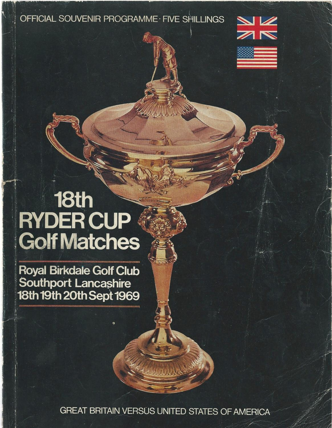 18th Ryder Cup Golf Matches. 1969. The Royal Birkdale Golf Club. Official Programme (Ryder Cup)
