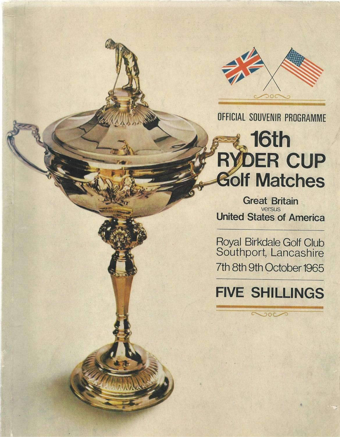 16th Ryder Cup Golf Matches. 1965. The Royal Birkdale Golf Club. Official Programme (Ryder Cup)