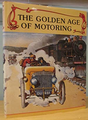 The Golden Age of Motoring: Automobile Year)
