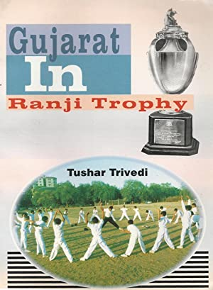 Gujarat in Ranji Trophy: Tried, Tushar