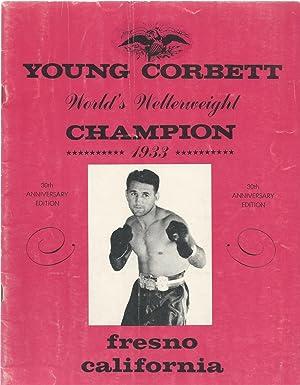 Young Corbett - World's Welterweight Champion 1933: Mahoney, Billy