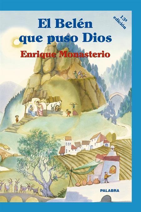 BELEN QUE PUSO DIOS (CARTONE), EL - MONASTERIO, ENRIQUE