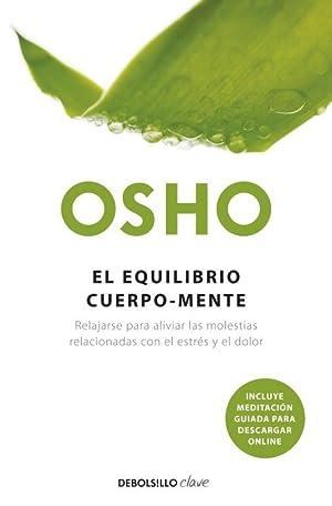 Rl Equilibrio Cuerpo - Mente.: Osho.