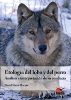 ETOLOGIA DEL LOBO Y DEL PERRO - 3ª EDICION: NIETO MACEIN, DAVID
