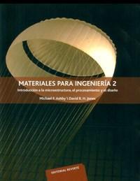 Materiales para ingeniería 2: Michael F. Ashby