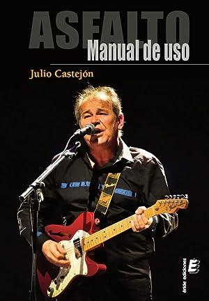 ASFALTO. MANUAL DE USO: CASTEJON, JULIO