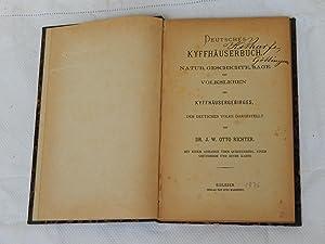 Deutsches Kyffhäuserbuch Natur, Geschichte, Sage und Volksleben des Kyffhäusergebirges ...