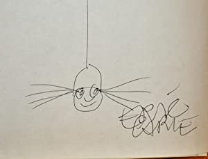 THE VERY BUSY SPIDER (SIGNED AND WITH ORGINAL DRAWING OF A SPIDER)