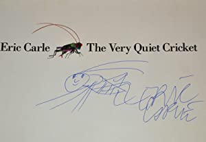 THE VERY QUIET CRICKET, SIGNED WITH AN ORIGINAL DRAWING