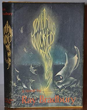 SOMETHING WICKED THIS WAY COMES (SIGNED): RAY BRADBURY