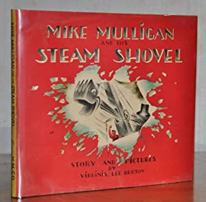 MIKE MULLIGAN AND HIS STEAM SHOVEL (With: Virginia Lee Burton