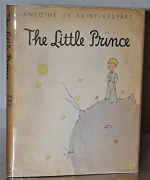 THE LITTLE PRINCE (First State): ANTOINE DE SAINT-EXUPERY