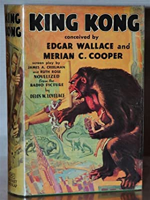 KING KONG (In the Original Dust Jacket): EDGAR WALLACE AND
