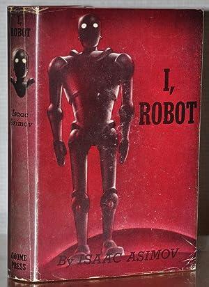 I ROBOT: ISAAC ASIMOV