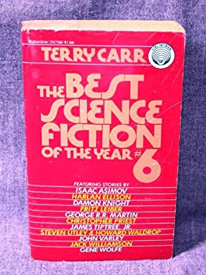 Best Science Fiction of the Year #6,: Carr, Terry (Editor)