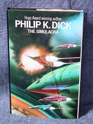 Simulacra, The: Dick, Philip K.