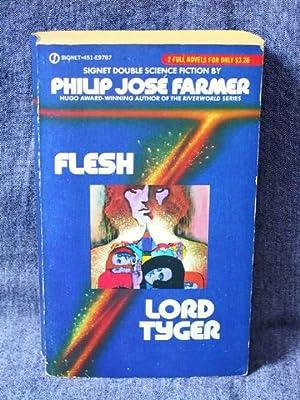 Flesh/Lord Tyger: Farmer, Philip Jose