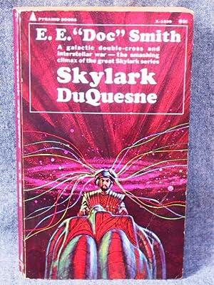 Skylark Series 4 Skylark DuQuesne, The: Smith, E. E.