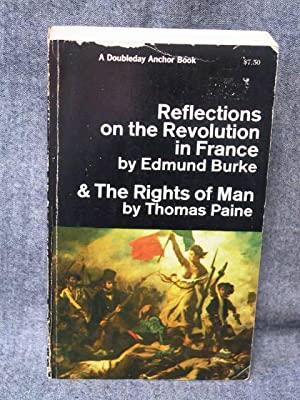 Reflections on the Revolution in France and: Burke, Edmund (Reflections