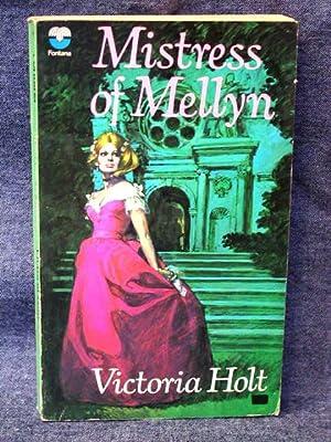 Mistress of Mellyn: Holt, Victoria