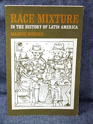 Race Mixture in the History of Latin: Morner, Magnus, Dr.