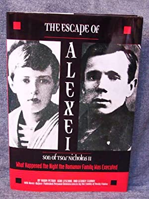 Escape of Alexei son of Tsar Nicholas II What Happened the Night the Romanov Family Was Executed, ...