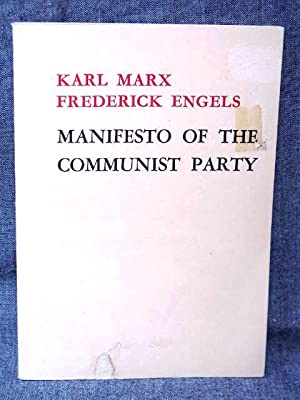 Manifesto of the Communist Party: Marx, Karl; Engels,